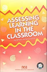 Assessing Learning in the Classroom (Student Assessment Series) by Jay McTighe (1998-06-01)