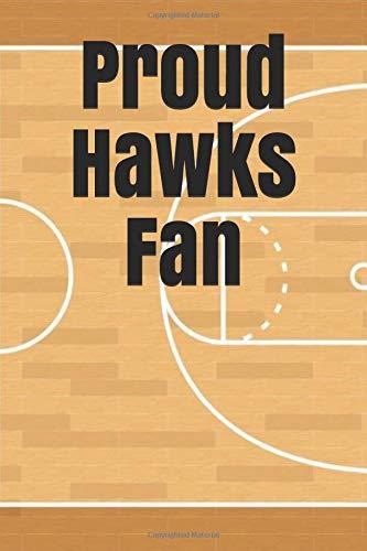 Proud Hawks Fan: An unofficial NBA basketball journal notebook for your everyday needs por Jay Wilson