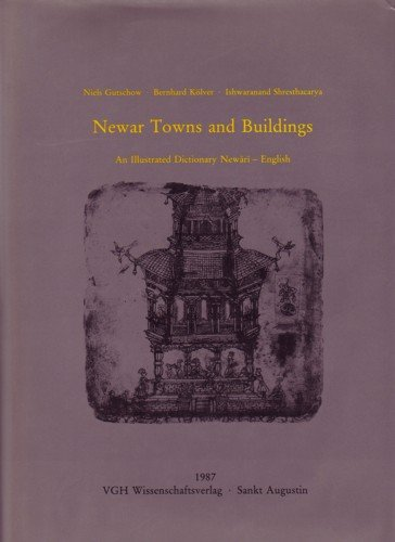 Newar Towns and Buildings: An Illustrated Dictionary Newari-English