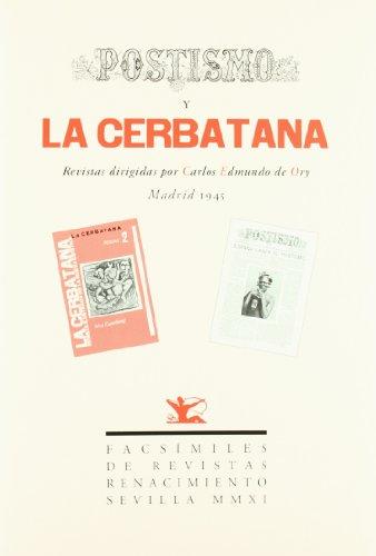 Postismo Y La Cerbatana (Facsímiles de Revistas)
