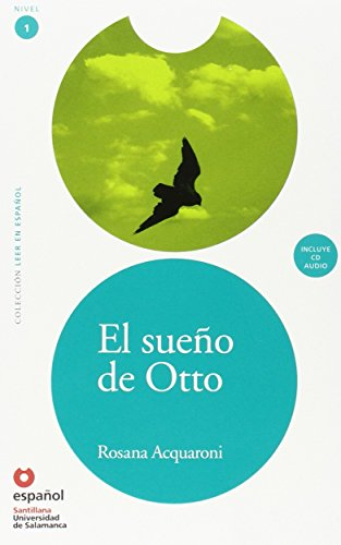 El Sueno de Otto (Libro +Cd) (Otto's Dream (Book +Cd)) (Leer en Espanol Level 1) (Leer En Español)