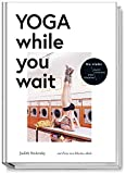 Yoga while you wait von Judith Stoletzky