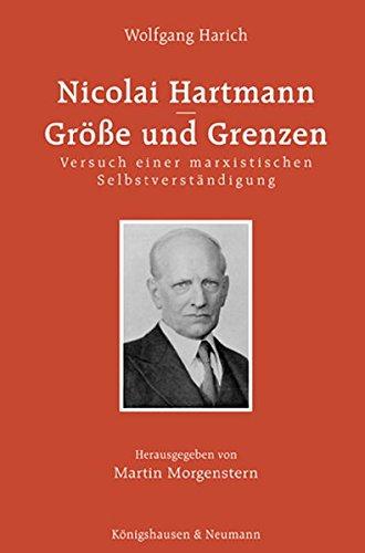 Nicolai Hartmann - Größe und Grenzen: Versuch einer marxistischen Selbstverständigung