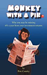 Monkey with a Pin: Why You May Be Missing 6% a Year on Your Investment Returns