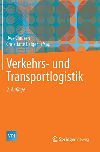 Verkehrs- und Transportlogistik (VDI-Buch)