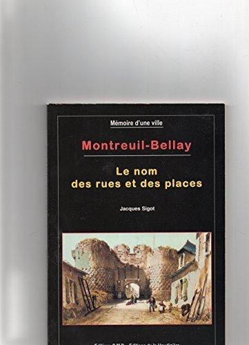 Montreuil-bellay, nom des rues et des places