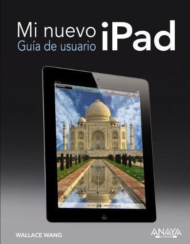Mi nuevo iPad. Guía de usuario (Títulos Especiales)