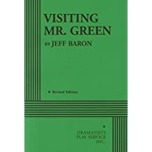 Visiting Mr. Green by Jeff Baron (1-Jun-1998) Paperback