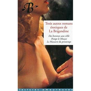 Trois autres romans érotiques de La Brigandine
