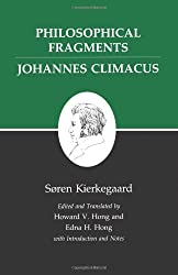 Kierkegaard's Writings, VII: Philosophical Fragments, or a Fragment of Philosophy/Johannes Climacus, or De omnibus dubitandum est. (Two books in one Climacus, or De Omnibus Dubitandum Est. v. 7