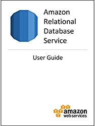 Amazon Relational Database Service (RDS) User Guide (English Edition)