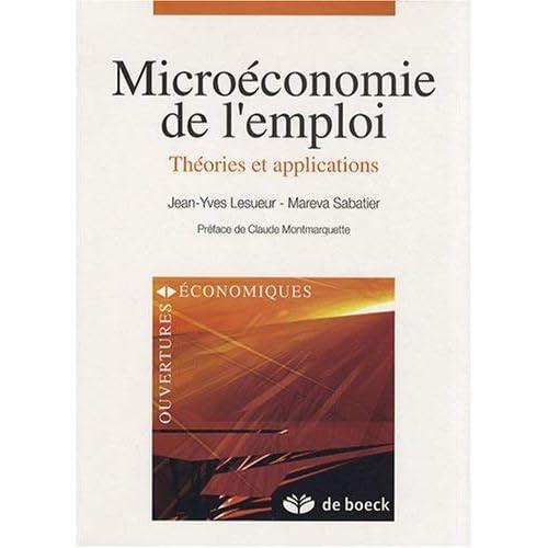 Microéconomie de l'emploi : Théories et applications by Jean-Yves Lesueur;Mareva Sabatier(2008-08-15)
