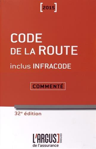 Code de la route commenté 2015 inclus Infracode par Jacques Rémy