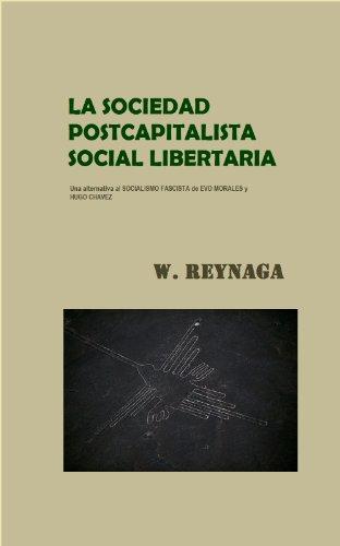 La sociedad postcapitalista social libertaria
