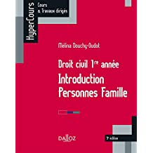 Droit civil 1re année. Introduction Personnes Famille