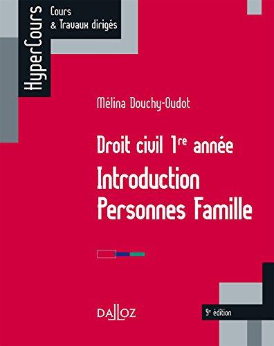 Droit civil 1re année. Introduction Personnes Famille - 9e éd.: INTRO PERSONNES FAMILLE