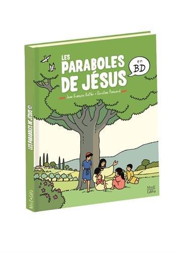 Les paraboles de Jésus en BD par Christine Ponsard, Jean-François Kieffer