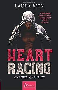 Heart Racing - Tome 1: One girl, one pilot par Laura Wen