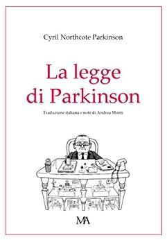 La legge di Parkinson (Diogene Vol. 3) di [Parkinson, Cyril Northcote]