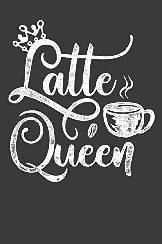 Latte Queen: A Latte Lovers Journal -