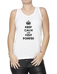 Keep Calm And Visit Pompeii Mujer De Tirantes Camiseta Blanco Algodón Mangas Women's Tank T-Shirt White