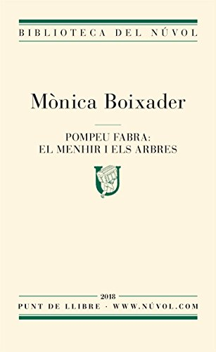 Pompeu Fabra: el menhir i els arbres (Catalan Edition)