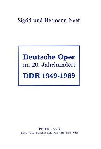 Deutsche Oper im 20. Jahrhundert- DDR 1949 - 1989