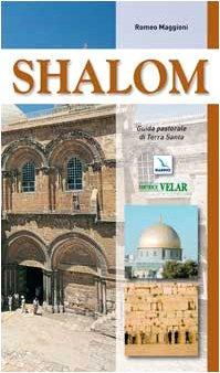 Shalom. Guida pastorale di Terra Santa