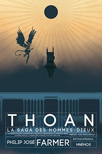 Thoan, la saga des hommes-dieux : Intégrale