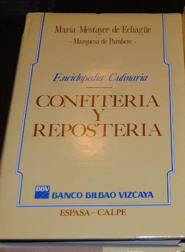 ENCICLOPEDIA CULINARIA CONFITERIA Y REPOSTERIA