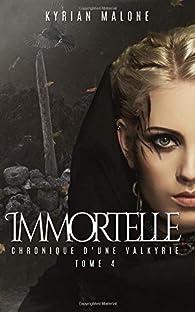 Immortelle, tome 4 par Kyrian Malone