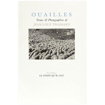 Ouailles : Textes et photographies