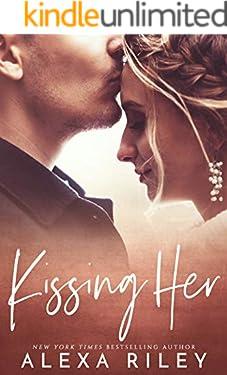 Kissing Her (English Edition)