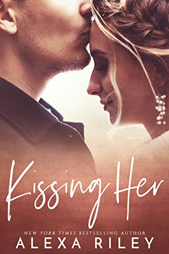 Kissing Her (English Edition)
