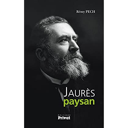 Jaurès paysan (HISTOIRE)