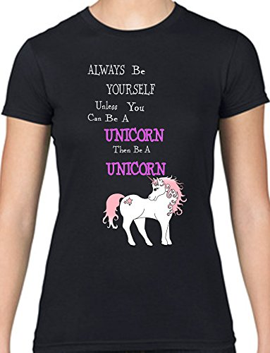 always-be-yourself-unless-you-can-be-a-unicorn-entonces-ser-un-unicornio-para-mujer-camiseta