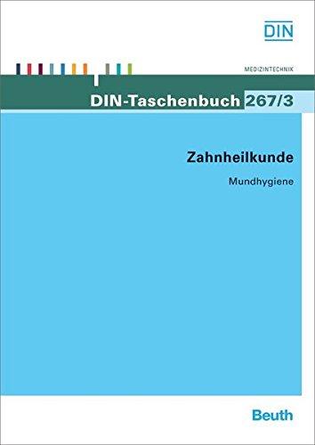 Zahnheilkunde: Mundhygiene (DIN-Taschenbuch)