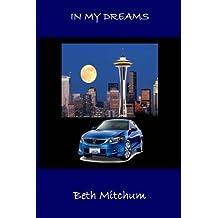 In My Dreams by Beth Mitchum (2008-10-31)