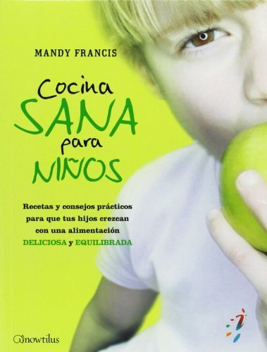 Cocina Sana para Ni?s (52 Ideas brillantes Series) (Spanish Edition) by Mandy Francis (2010-04-01) (Cocina Ni??os Para)