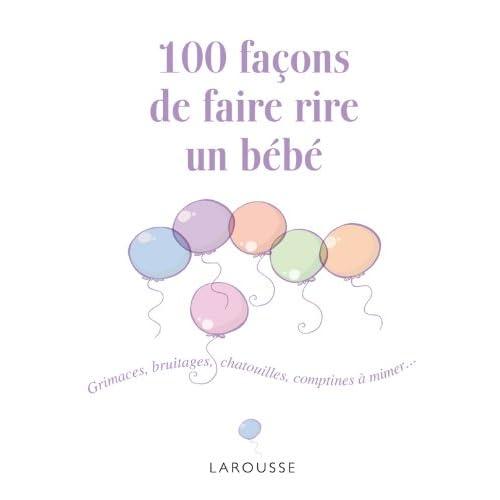 100 façons de faire rire un bébé