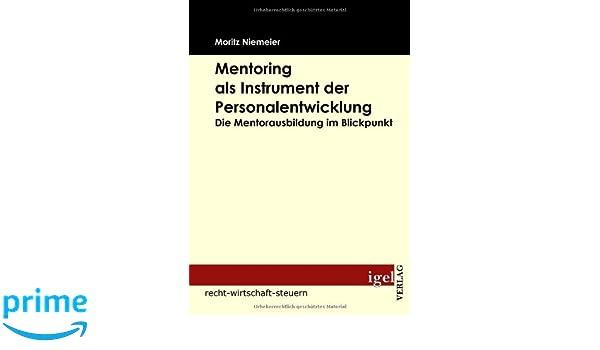 Traineeprogramme. Ein Personalentwicklungsinstrument in modernen Unternehmen (German Edition)