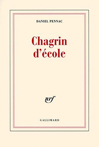 Chagrin d'école - Prix Renaudot 2007