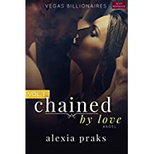 Chained by Love, Vol. 1: Angel (Vegas Billionaires Book 7) (English Edition)