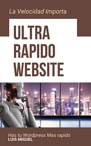 Ultra Rapido Website: Has tu wordpress mas rapido. (1) por luis miguel