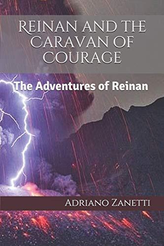 Reinan and the Caravan of Courage: The Adventures of Reinan