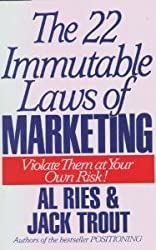 The 22 Immutable Laws of Marketing: Violate Them at Your Own Risk by Al Ries (1993-01-24)