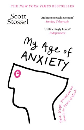 My Age of Anxiety (English Edition)