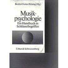 Musikpsychologie: Ein Handbuch in Schlusselbegriffen