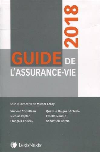 Guide de l'assurance-vie 2018 par Sébastien Garcia