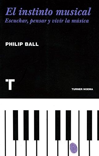 El Instinto Musical (Noema) por Philip Ball